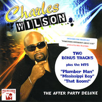 The After Party Deluxe — Charles Wilson