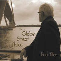 The Glebe Street Adios — Paul Allen