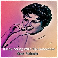 Great Pretender — Kathy Young, The Innocents