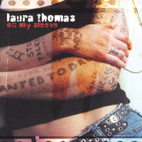 On My Sleeve — Laura Thomas