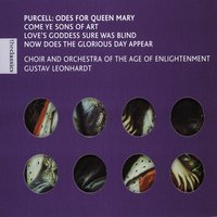 Purcell - Odes for Queen Mary — Gustav Leonhardt, Orchestra Of The Age Of Enlightenment, Julia Gooding, James Bowman, Christopher Robson, Howard Crook, David Wilson-Johnson, Michael George, Choir Of The Age Of Enlightenment, Генри Пёрселл