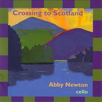 Crossing to Scotland — Alasdair Fraser, Kim Robertson, Paul MacHlis, Abby Newton