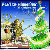 This Christmas Day — Patrick Alexander