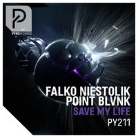 Save My Life — Falko Niestolik & POINT BLVNK