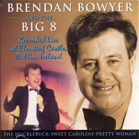 Live At Clontarf Castle — Brendan Bowyer & The Big Eight