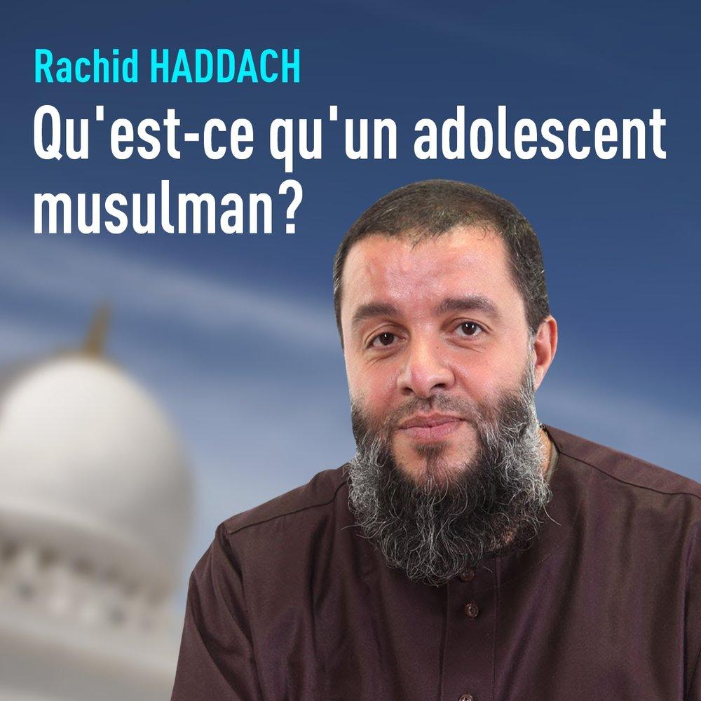 qu 39 est ce qu 39 un adolescent musulman pt 1 rachid haddach. Black Bedroom Furniture Sets. Home Design Ideas
