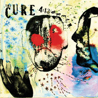 4:13 Dream — The Cure
