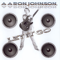 Aaron Johnson Let It Go — Aaron Johnson