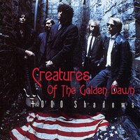 1000 Shadows — The Creatures of the Golden Dawn