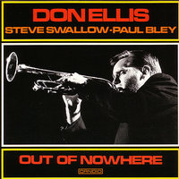 Out Of Nowhere — Don Ellis