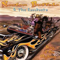 King Of The Highway — Norton Buffalo