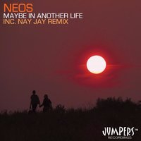Maybe In Another Life — NeoS