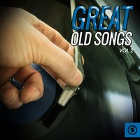 Great Old Songs, Vol. 2 — сборник