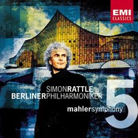 Mahler : Symphony No.5 — Густав Малер, Berliner Philarmoniker, Герберт фон Караян, Sir Simon Rattle, Martin sieghart  & The Arnhem Philharmonic Orchestra