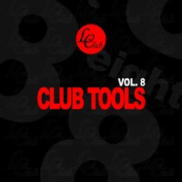 Club Tools, Vol. 8 — сборник