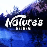Nature's Retreat — Nature Retreat