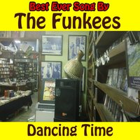 Dancing Time — The Funkees