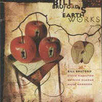 A Part & Yet Apart — Bill Bruford's Earthworks