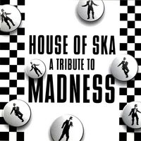 House Of Ska - A Tribute To Madness — сборник