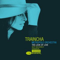 The Look Of Love Burt Bacharach Songbook — Traincha