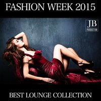 Fashion Week Best Lounge Collection — сборник