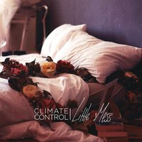 Little Mess — Climate Control