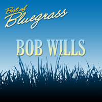 Best of Bluegrass — Bob Wills