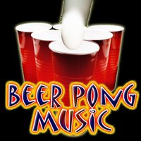 BEER PONG PARTY MUSIC — Beer Pong DJ's