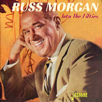 Into the Fifties — Russ Morgan