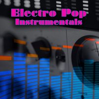 Electro Pop Instrumentals — Electro Mode All Stars