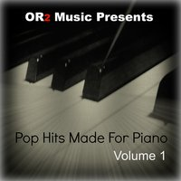 Pop Hits Made for Piano, Vol. 1 — Chris Phillips