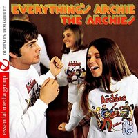 Everthing's Archie — The Archies