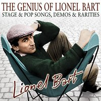 The Genius of Lionel Bart - Stage & Pop Songs, Demos & Rarities — сборник