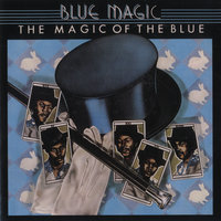 The Magic Of The Blue: Greatest Hits — Blue Magic