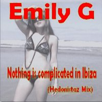 Nothing Is Complicated in Ibiza — Emily G
