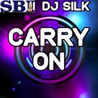 Carry On - A Tribute to Fun — Dj Silk