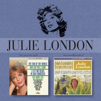 The End Of The World/The Wonderful World Of — Julie London