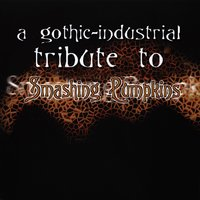 A Gothic-Industrial Tribute To Smashing Pumpkins — сборник