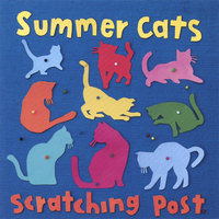 Scratching Post — Summer Cats