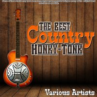 The Best Country Honky-Tonk — сборник