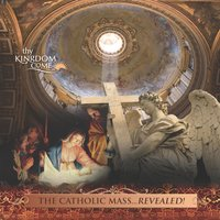 The Catholic Mass Revealed! 2011 Commentary Pt. 1 — Thy Kingdom Come, INC.