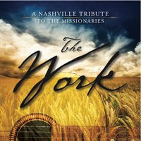 The Work: A Nashville Tribute to the Missionaries (Sing-a-Long Tracks) — Nashville Tribute Band