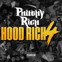 Hood Rich 4 — Philthy Rich