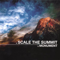 Monument — Scale the Summit