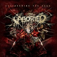Engineering The Dead — Aborted
