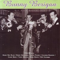 All Star Broadcasts — Bunny Berigan