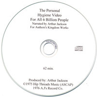 The Personal Hygiene Video For all 6 Billion People — Arthur Jackson