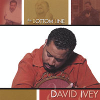 The Bottom Line — David Ivey