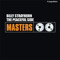 The Peaceful Side — Billy Strayhorn