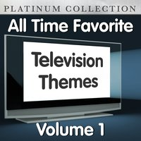 All Time Favorite Television Themes Vol 1 — The Platinum Collection Band